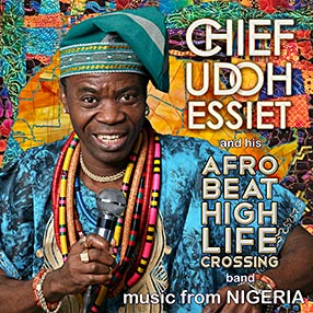 Chief Udoh Essiet - Afrobeat Highlife Crossing